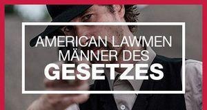 AMERICAN LAWMEN MÄNNER DES GESETZES